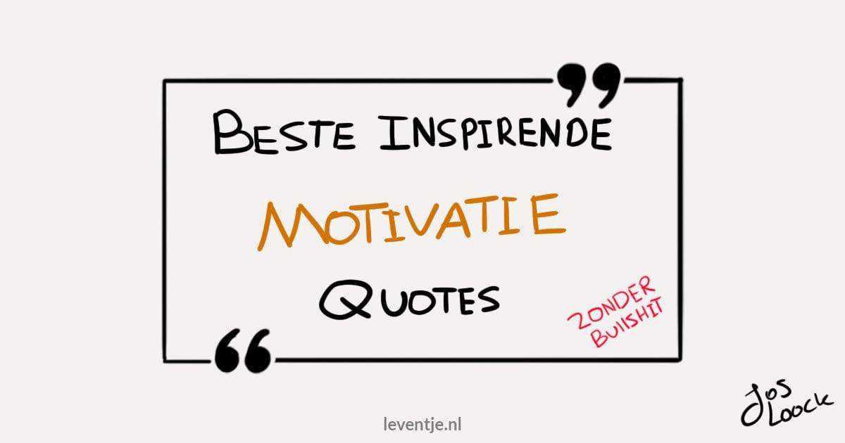 Dé 15 Beste Inspirerende Motivatie Quotes