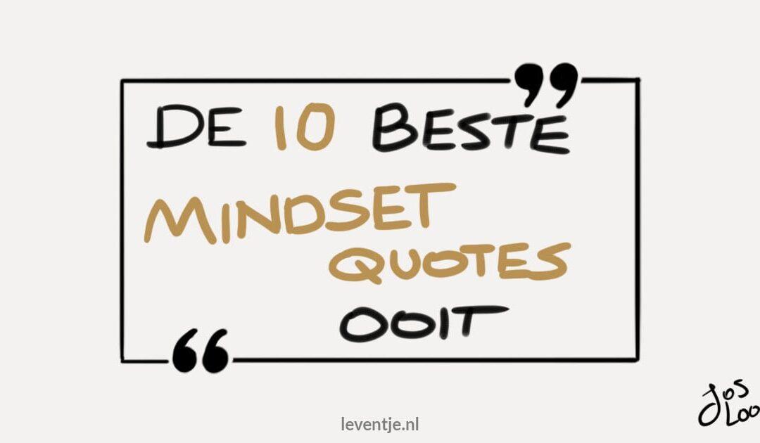 Dé 10 beste Mindset Quotes ooit