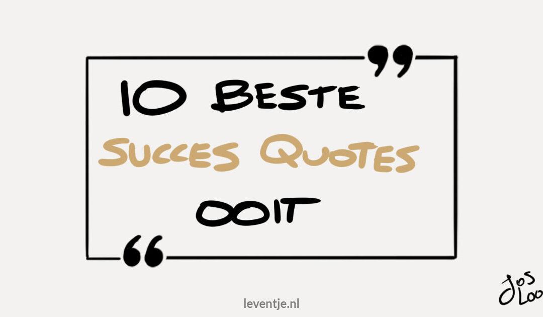Dé 10 beste Succes Quotes Ooit